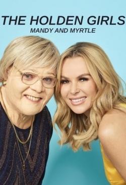 The Holden Girls: Mandy & Myrtle-online-free