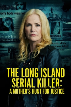 The Long Island Serial Killer: A Mother's Hunt for Justice-online-free