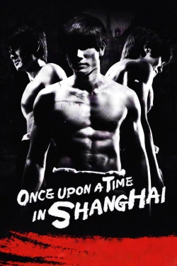 Once Upon a Time in Shanghai-online-free