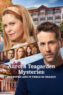 Aurora Teagarden Mysteries: Reunited and It Feels So Deadly-online-free