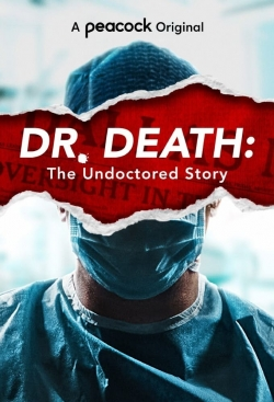 Dr. Death: The Undoctored Story-online-free