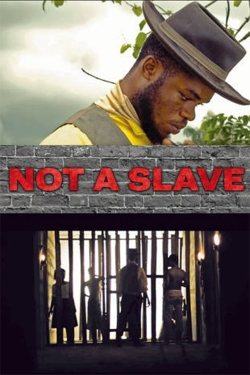 Not a Slave-online-free