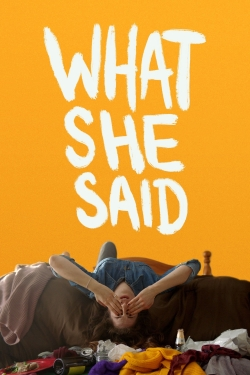 What She Said-online-free