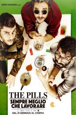 The Pills - Sempre meglio che lavorare-online-free