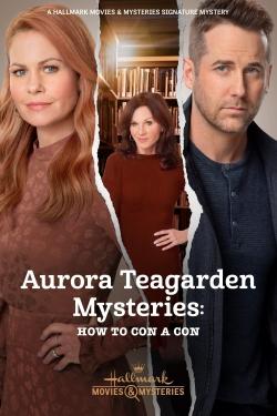 Aurora Teagarden Mysteries: How to Con A Con-online-free