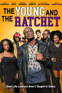 The Young and the Ratchet-online-free