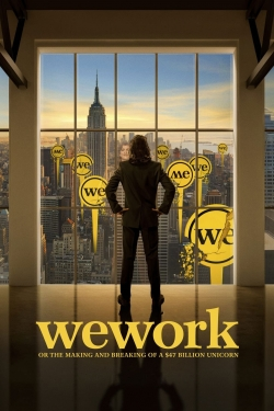 WeWork: or The Making and Breaking of a $47 Billion Unicorn-online-free