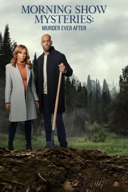 Morning Show Mysteries: Murder Ever After-online-free