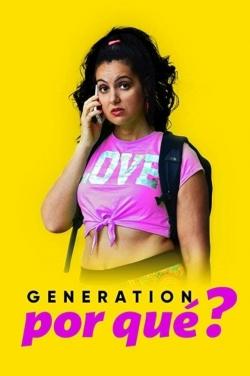 Generation Por Que-online-free