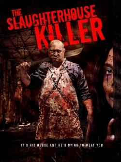 The Slaughterhouse Killer-online-free