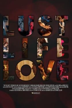 Lust Life Love-online-free