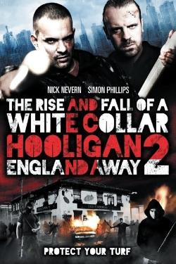 White Collar Hooligan 2: England Away-online-free